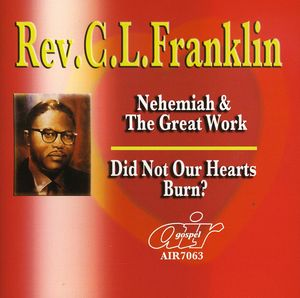 Nehemiah and The Great Work/ Did Not Our Hearts Burn