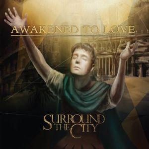 Awakened to Love