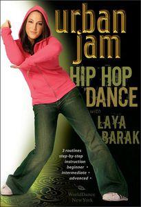 Urban Jam: Hip Hop Dance With Laya Barak