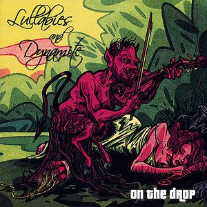 Lullabies & Dynamite