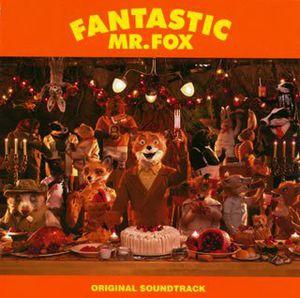 Fantastic Mr.Fox (Original Soundtrack) [Import]