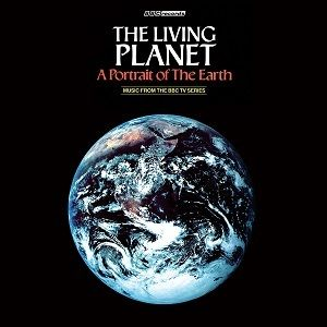 The Living Planet (Music From the BBC Series)