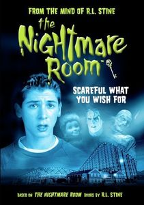 The Nightmare Room: Scareful What You Wish For