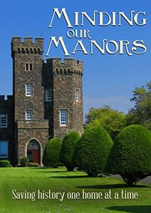 Minding Our Manors
