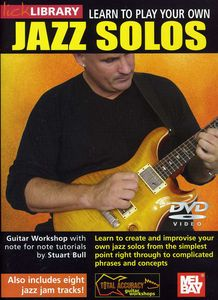 Learn to Play Your Own Jazz Solos for Guitar