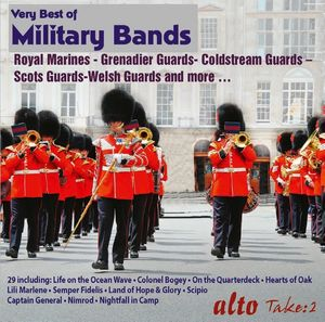 Very Best Of Military Bands