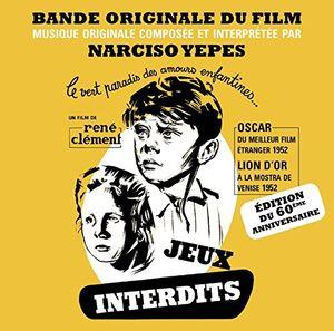Jeux Interdits-Edition Du 60Eme An (Original Soundtrack) [Import]