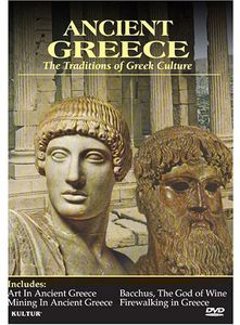 Ancient Greece: The Traditions of Greek Culture