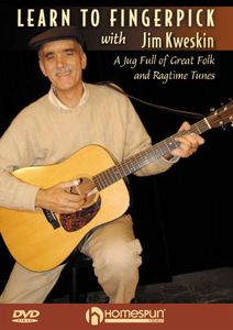 Learn to Fingerpick With Jim Kweskin: Learn to