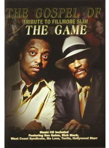 Gospel of the Game-Tribut to Fillmore Slim