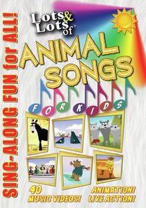 Lots & Lots Animal Songs For Kids: Sing Along Fun For All