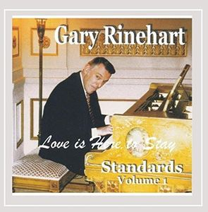 Love Is Here To Stay: Standards, Vol. 1