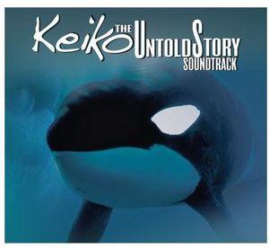 Keiko: The Untold Story (Original Soundtrack)