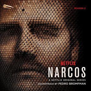 Narcos: Season 2 (A Netflix Original Series Soundtrack)