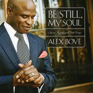Be Still, My Soul: Classic Hymns & Folk Songs , Alex Boy