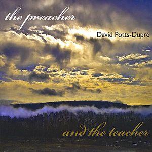 Preacher & the Teacher