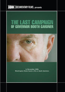 The Last Campaign of Governor Booth Gardner