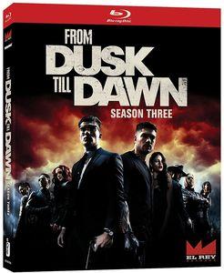 From Dusk Till Dawn: The Series - Season Three