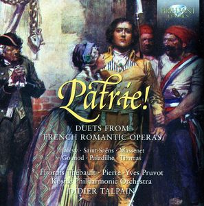 Patrie: Duets from French Romantic Operas