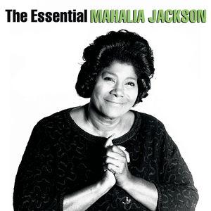 Essential Mahalia Jackson