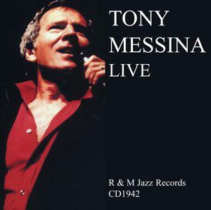 Tony Messina Live