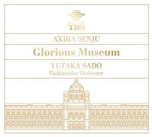 Senju Akira Sado Yutaka (Glorious Museum)