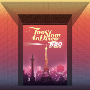 Too Slow to Disco Neo: En France