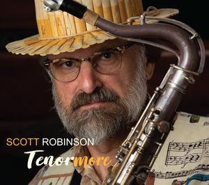 Scott Robinson: Tenormore
