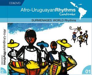 Afro-Uruguayan Rhythms /  Candombe