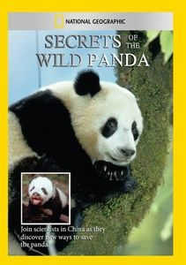 Secrets of the Wild Panda