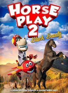 Horseplay 2: Black Beauty