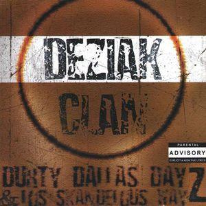 Durty Dallas Dayz & los Skandelous Wayz