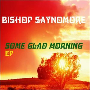 Some Glad Morning EP