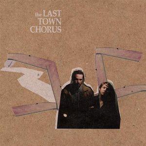 Last Town Chorus