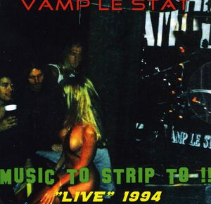Music to Strip to!: Live 1994