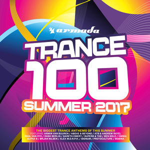 Trance 100: Summer 2017 /  Various [Import]