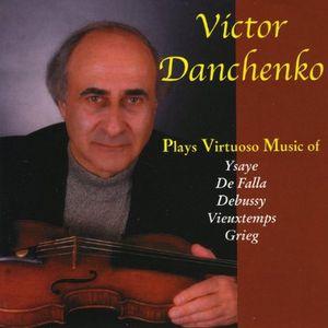 Victor Danchenko Plays Virtuoso Music for Violin