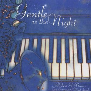 Gentle Is the Night