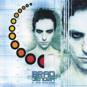 Brad Jendza & the Androids