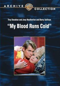 My Blood Runs Cold