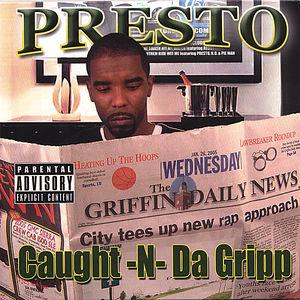 Caught N Da Gripp