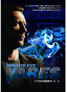 Private Eye Vares: Episodes 4-6