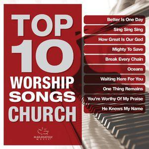 Top 10 Worship Songs: Church
