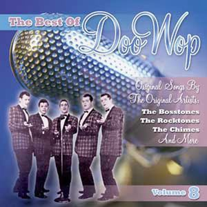The Best Of Doo Wop, Vol. 8