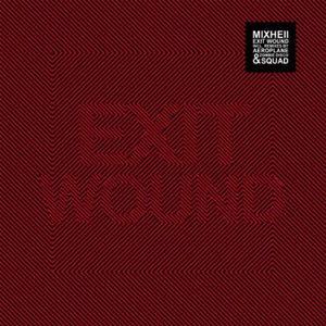Exit Wound