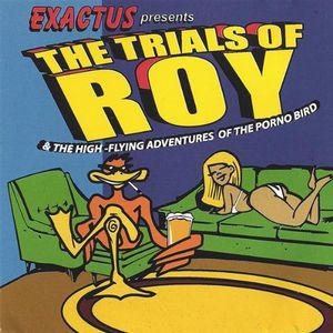 Trials of Roy & the High-Flying Adventures of the