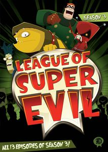 League of Super Evil: Season 3