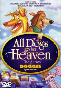 All Dogs Go to Heaven: The Series: Doggie Adventures