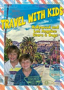 Travel With Kids: Hollywood & Los Angeles