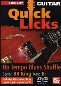 Quick Licks for Guitar: BB King-Up Tempo Blues